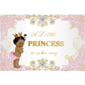 A Little Princess Is On Her Way Baby Shower Backdrop Birthday Photography Background