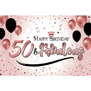50 & Fabulous Banner Happy Birthday Party Backdrop Photography Background
