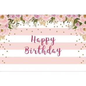Pink And White Stripe Happy Birthday Flower Backdrop Photography Background
