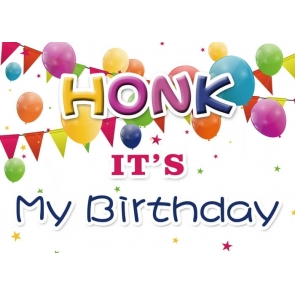 Honk It's My Birthday Backdrop Party Photography Background